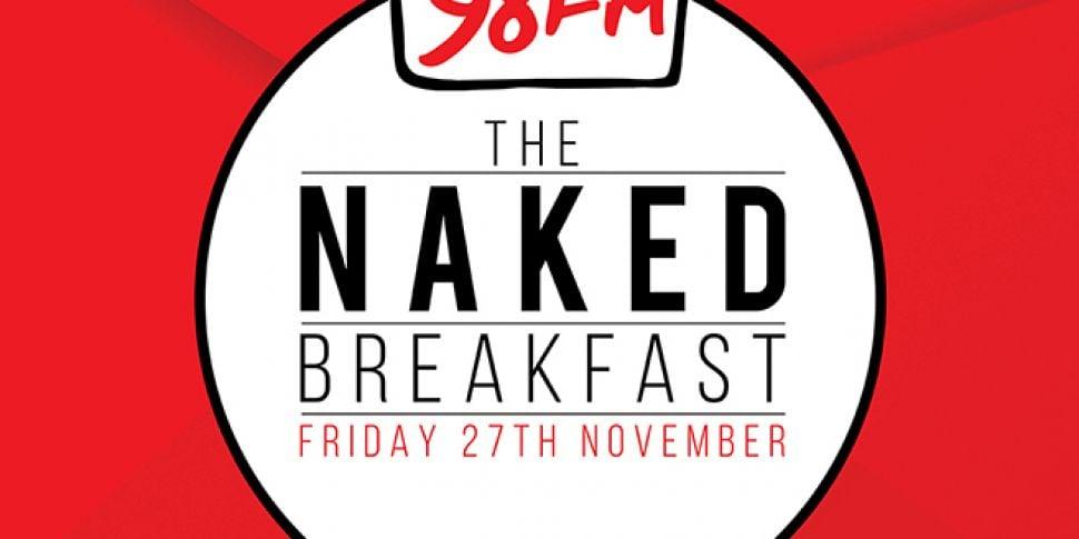 98FM's Naked Breakfast 201...