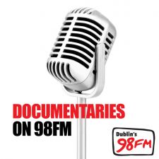 Documentaries on 98FM