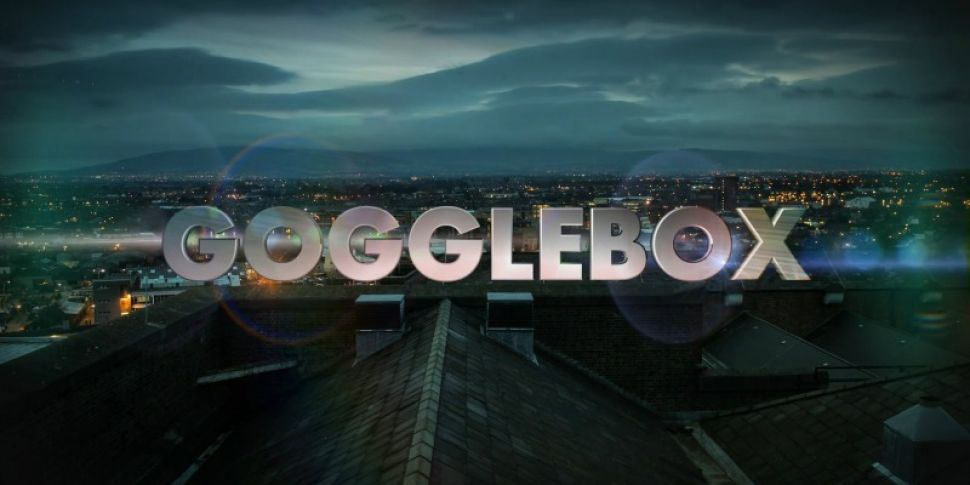 Gogglebox Ireland Is Looking F...
