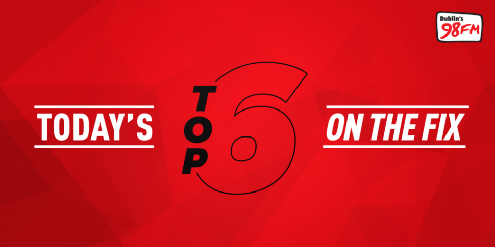 Top 6 On The Fix - Monday 23rd...