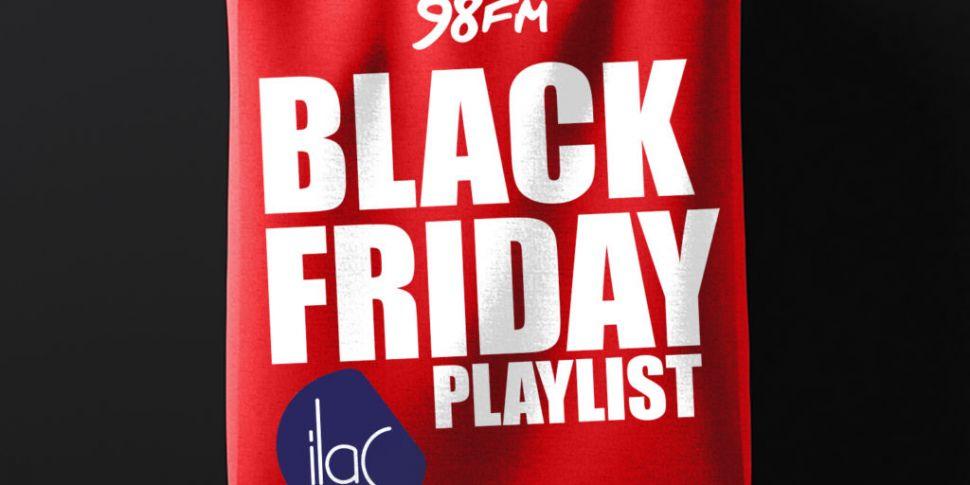 Listen To 98FM's Black Friday...