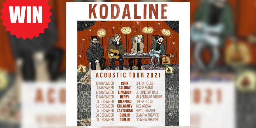 WIN: Tickets To Kodaline At Th...