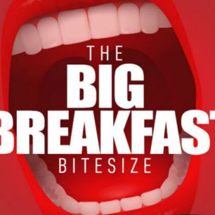 Big Breakfast 10th December 2018