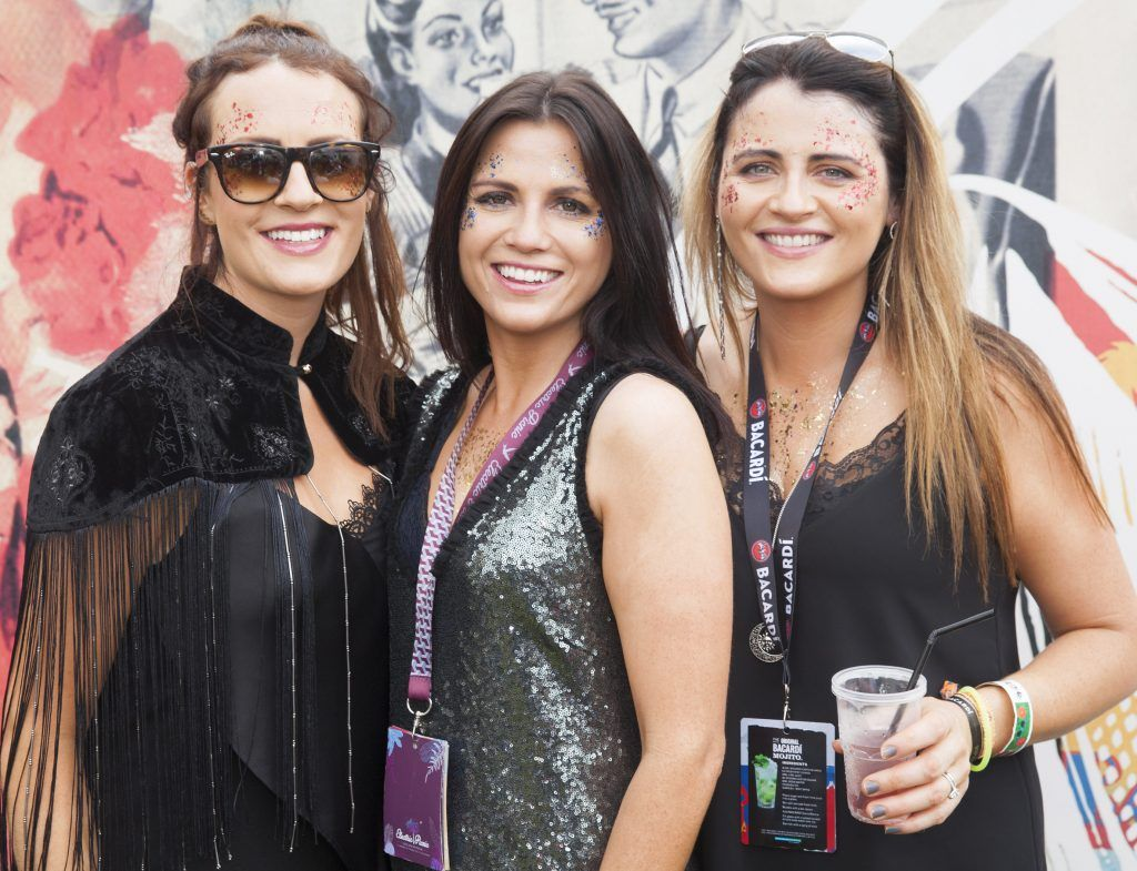 Pictured are Siobhan Collins, Ann-Marie Lewis and Maura Lewis from Mitchelstown, County Cork enjoying Stradbally's ultimate party at Casa Bacardi 2017. Bacardi rum returned to a sold out Electric Picnic, boasting a stellar line-up of international DJ's as well as top home grown Irish talent. Picture: Kinlan Photography.