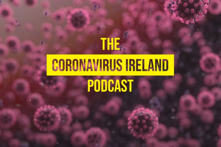 The Coronavirus Ireland podcast is a new series from the Business Post, providing you with the latest news on the coronavirus pandemic