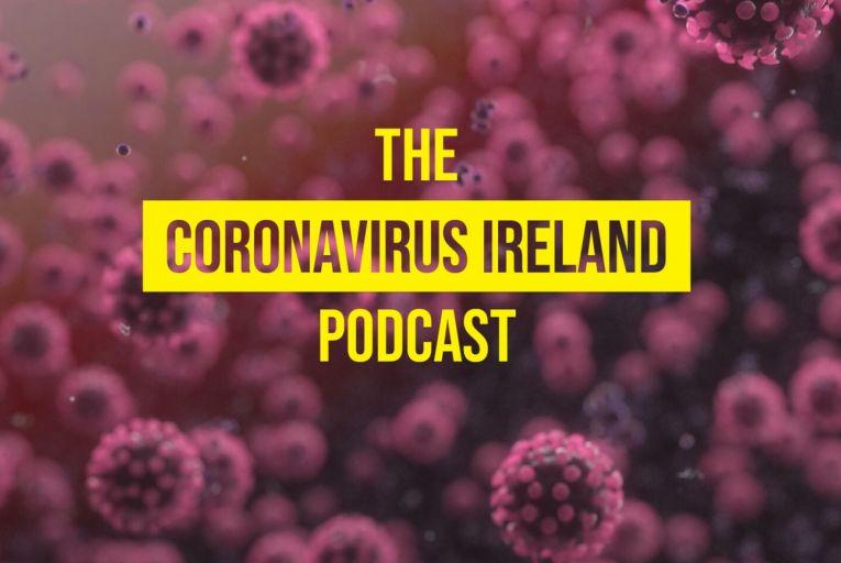 The Coronavirus Ireland Podcast: Coping strategies during a crisis