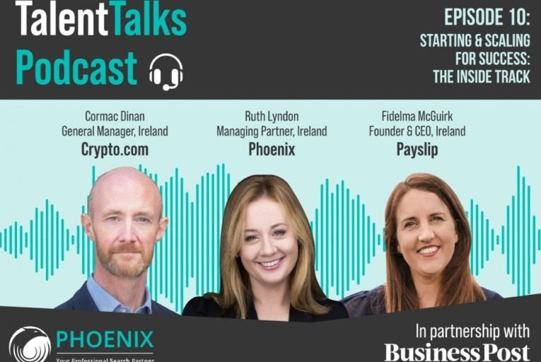 Phoenix Talent Talks Podcast – Episode 10: Starting & scaling for success: the inside track
