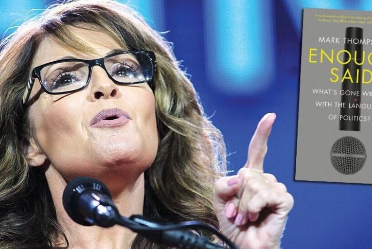 Sarah Palin: contributing to the erosion of standards in public language PIc: REX