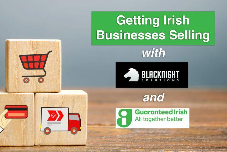 Podcast: Getting Irish Businesses Selling With Blacknight And Guaranteed Irish