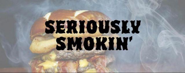 Seriously Smokin