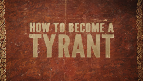 'How To Become A Tyrant' tries to make fascism fun again