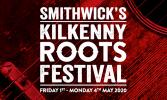 Smithwick's Kilkenny Roots Festival 2020