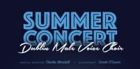 Dublin Male Voice Choir Summer Concert