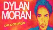 Dylan Moran - Dr Cosmos Tour