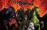 12 Gauge Outrage