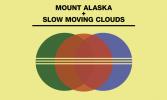 Mount Alaska | Slow Moving Clouds