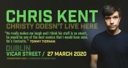 Chris Kent - Christy Doesn't Live Here -POSTPONED-