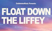 DabbledooMusic Presents: Float Down the Liffey