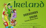 Ireland: A Survivor's Guide