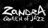 Zandra - Queen of Jazz