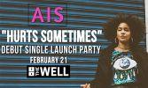 AIS - 'Hurt Sometimes' Debut Single Launch