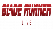 Blade Runner Live -CANCELLED-