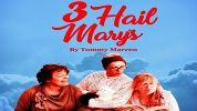 3 Hail Mary's