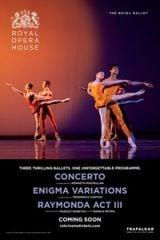The Royal Opera House: Concerto /Enigma Variations /Raymonda Act III