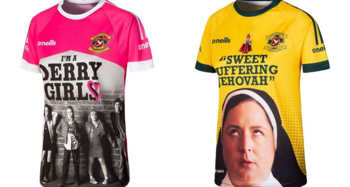 Derry Girls GAA-style jerseys are here-- and we want all of them