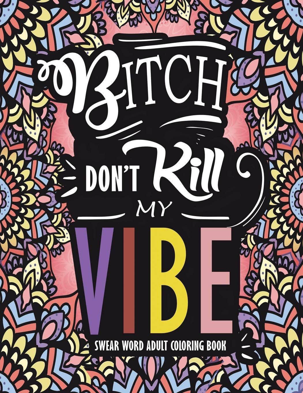 don't kill my vibe - a series of activity books for adults