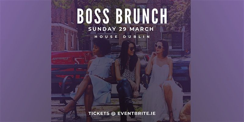 boss themed brunches