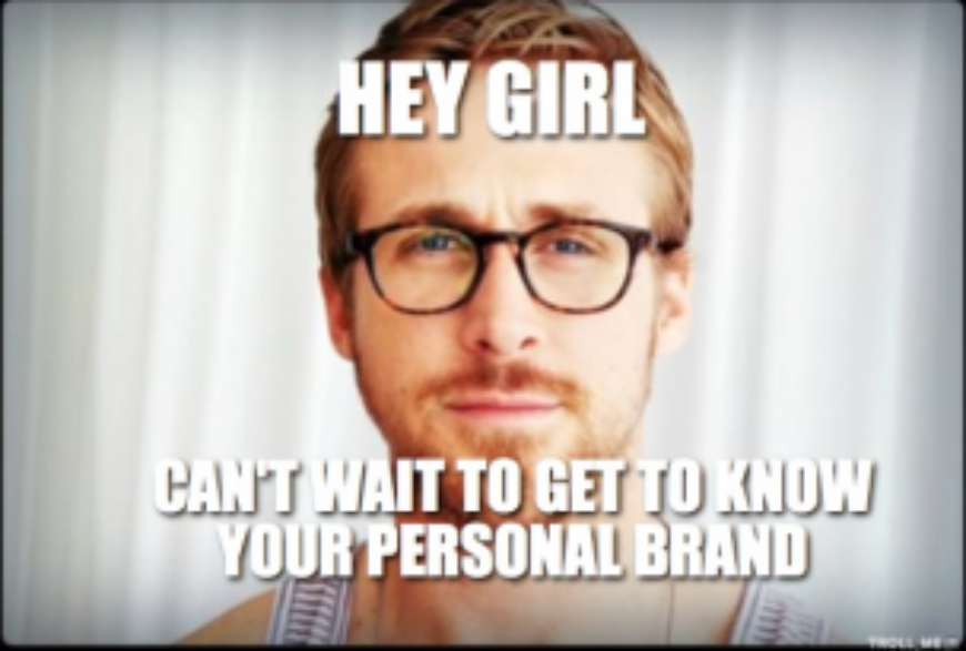 hey-girl-cant-wait-to-get-to-know-your-personal-brand-thumb.jpg