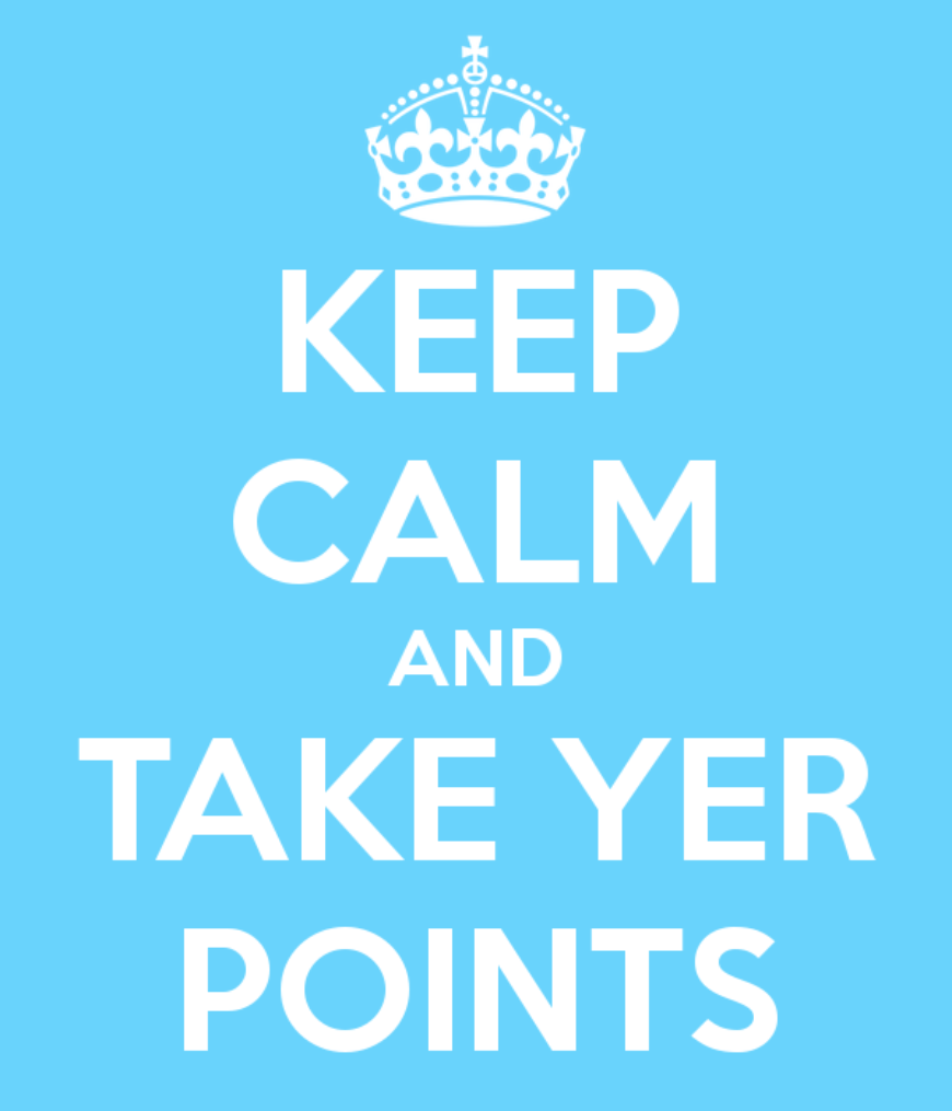 keep-calm-and-take-yer-points