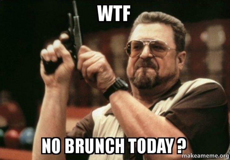 wtf-no-brunch