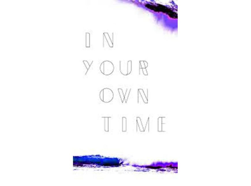 In-Your-Own-Time