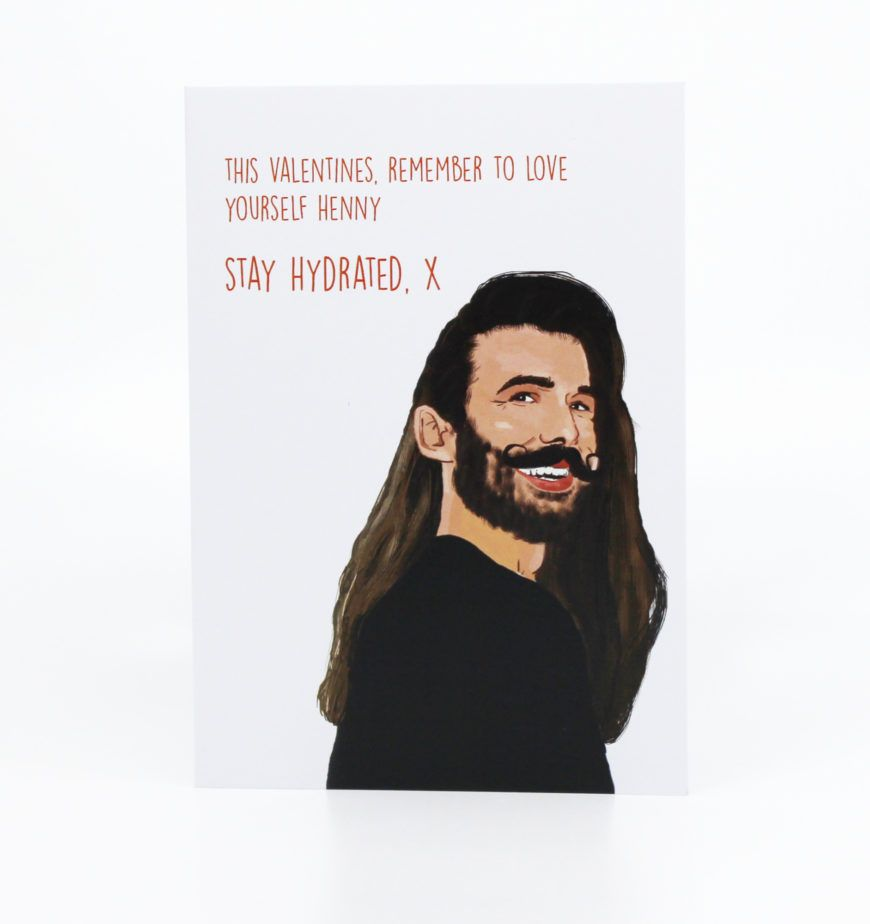 Stay Hydrated Jonathan Van Ness Valentines Card 1 Designist Hr