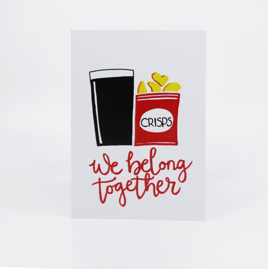 We Belong Together Pint And Crisps Valentines Card 1 Designist Hr
