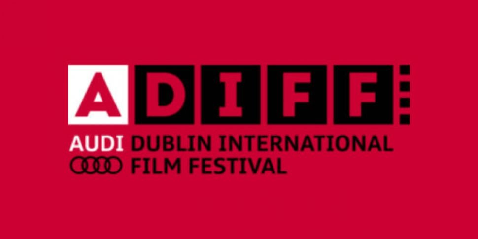 And the Dublin Film Festival 2...