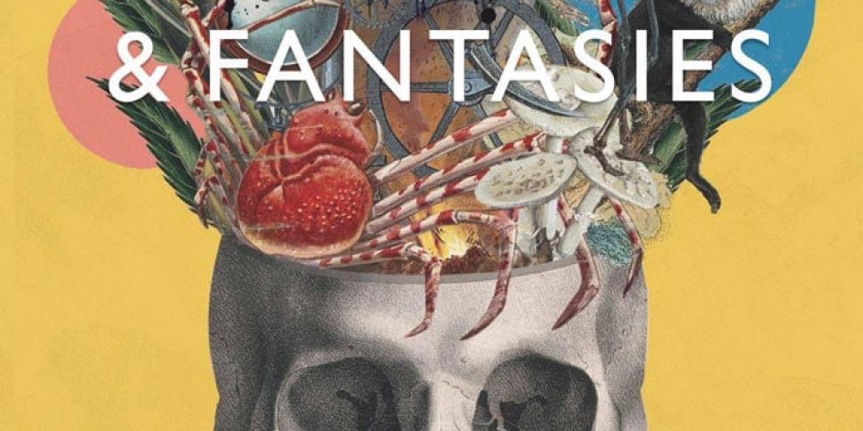 Fears, Phobias & Fantasies...