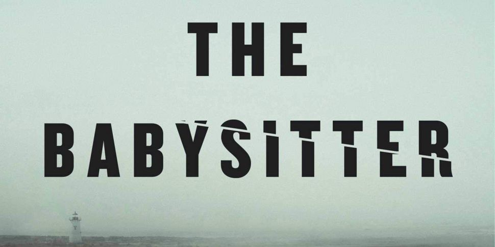 The Babysitter: My Summers wit...