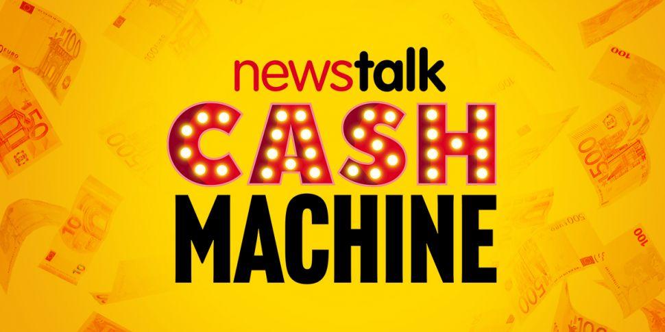 Newstalk's Cash Machine