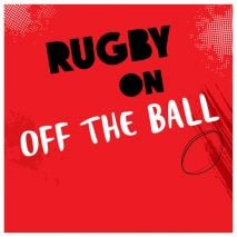 LIVE: Rugby on Off The Ball