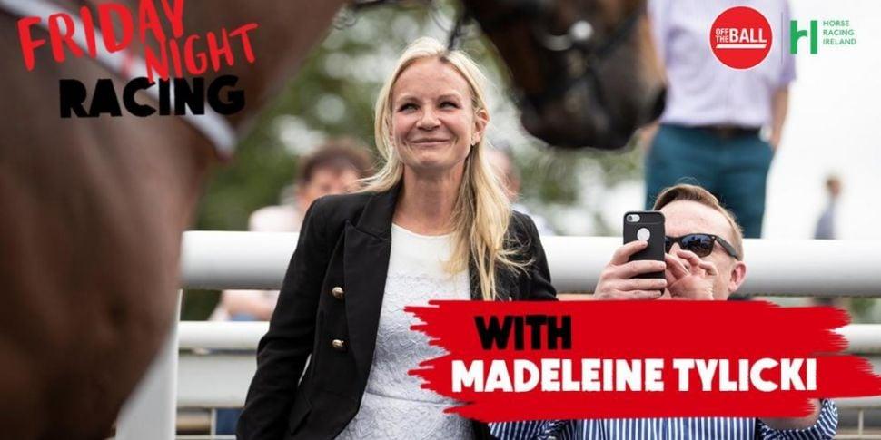 Madeleine Tylicki on Irish rac...