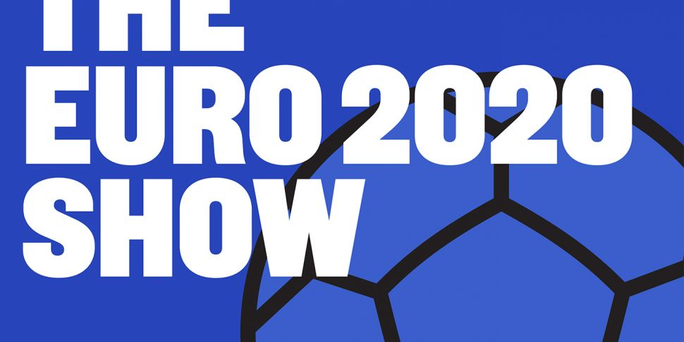 THE EURO 2020 SHOW   EP3   Joh...
