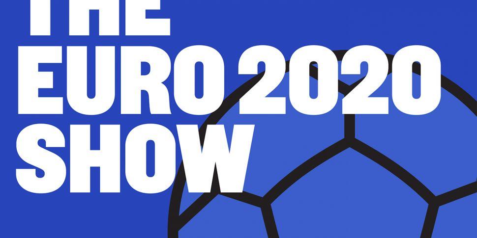 THE EURO 2020 SHOW | EP7 | Eam...