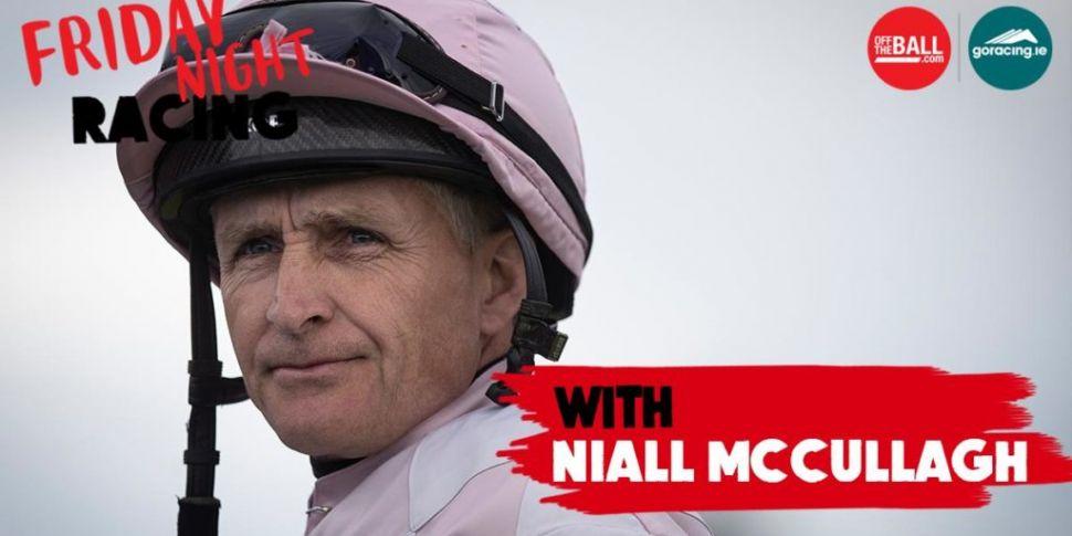 Friday Night Racing | Niall Mc...
