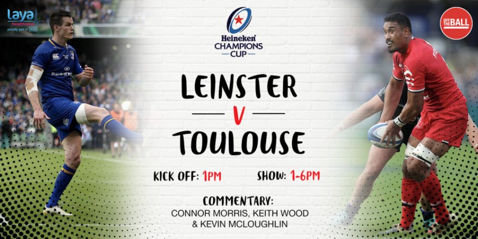 Leinster vs Toulouse: Injury i...