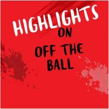 Highlights from Off The Ball