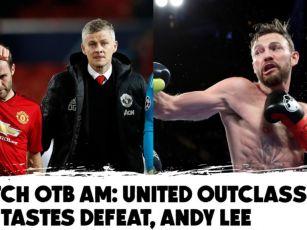 Watch - #OTBAM - United outcla...