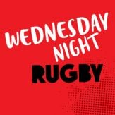 LIVE: Wednesday Night Rugby